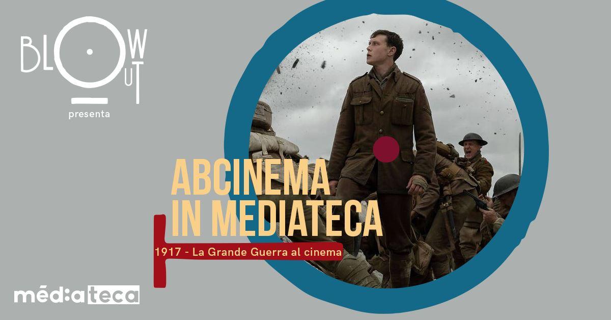ABCinema: La Grande Guerra Al Cinema