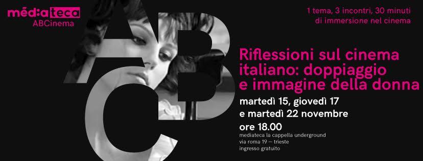 ABCinema: Riflessioni Sul Cinema Italiano: Doppiaggio E Immagine Della Donna