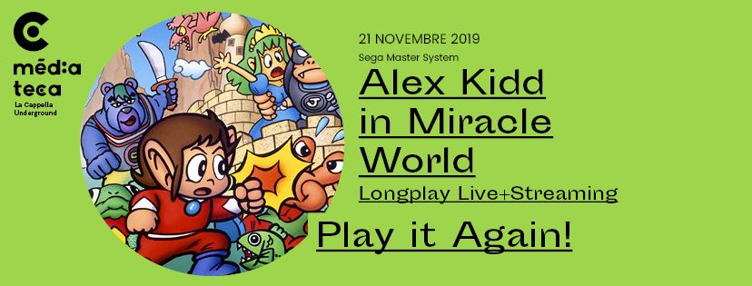PLAY IT AGAIN! – ALEX KIDD IN MIRACLE WORLD
