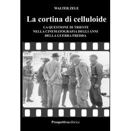 La Cortina Di Celluloide Di Walter Zele