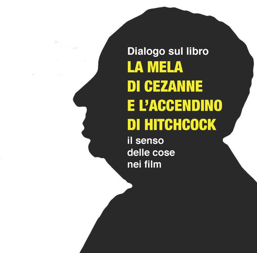 La Mela Di Cézanne E L'accendino Di Hitchcock Di Antonio Costa