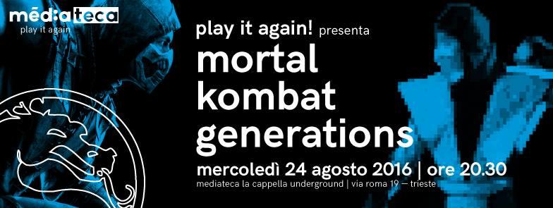 PLAY IT AGAIN Presenta: Mortal Kombat Generations