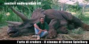 sentieri_9_l'arte di credere_il cinema di Steven Spielberg