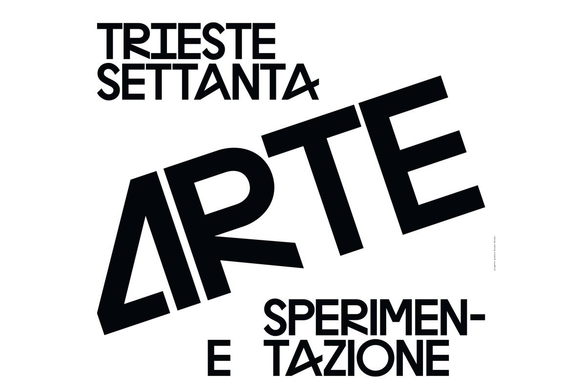 Trieste Settanta. Arte E Sperimentazione